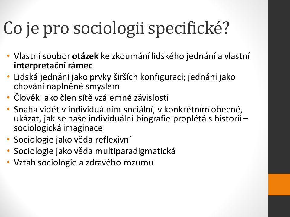 Co je pro sociologii specifické.