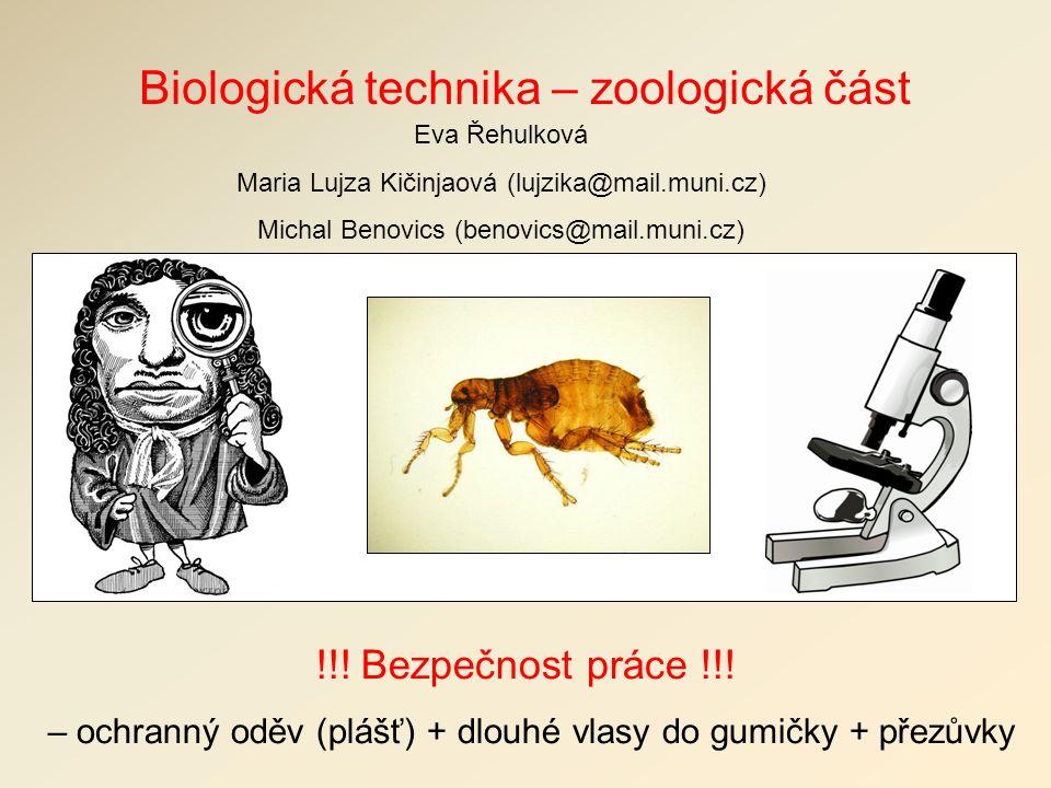 Biologická technika – zoologická část !!. Bezpečnost práce !!.