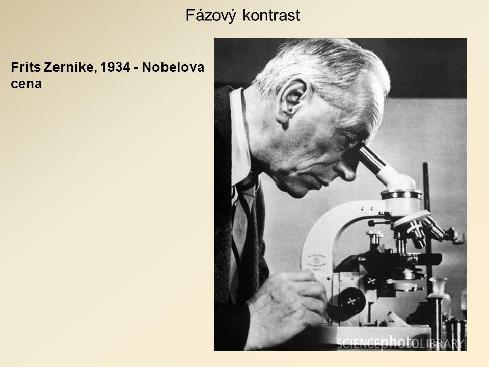 Frits Zernike, 1934 - Nobelova cena Fázový kontrast