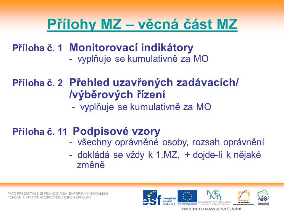 23 Přílohy MZ – věcná část MZ Příloha č.