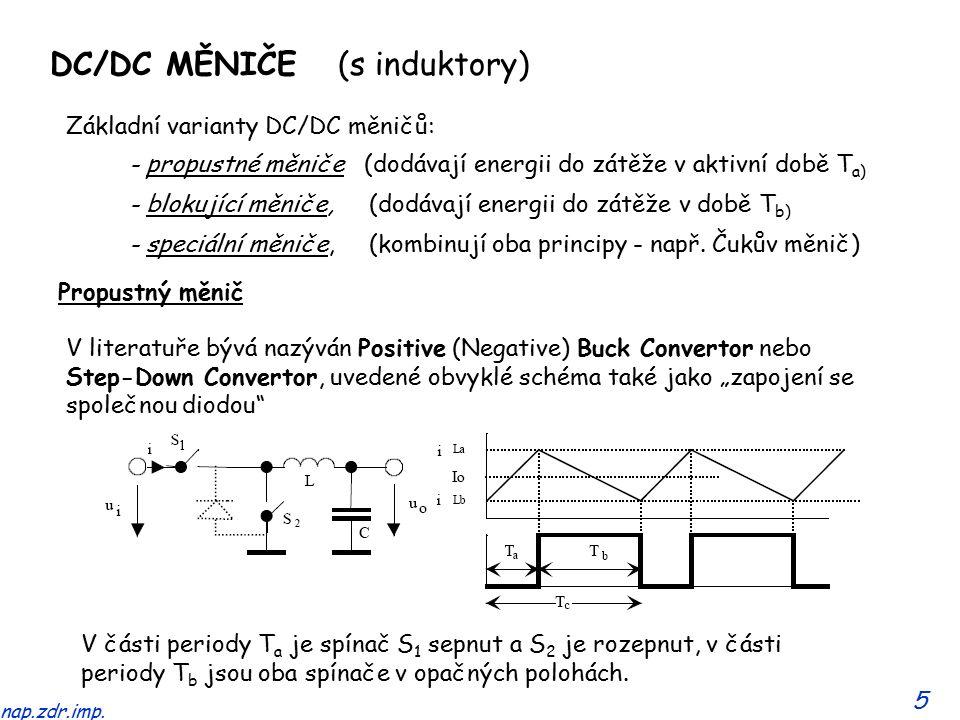16 nap.zdr.imp.Zásadní výhodou měniče je nepřerušovaný proud i L1 a i L2 po celou periodu.