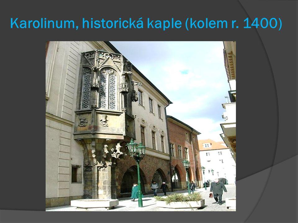 Karolinum, historická kaple (kolem r. 1400)