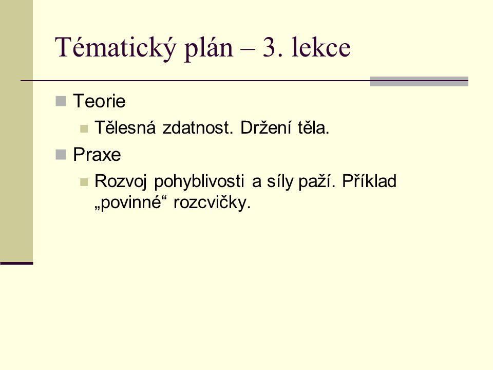 Tématický plán – 3. lekce Teorie Tělesná zdatnost.