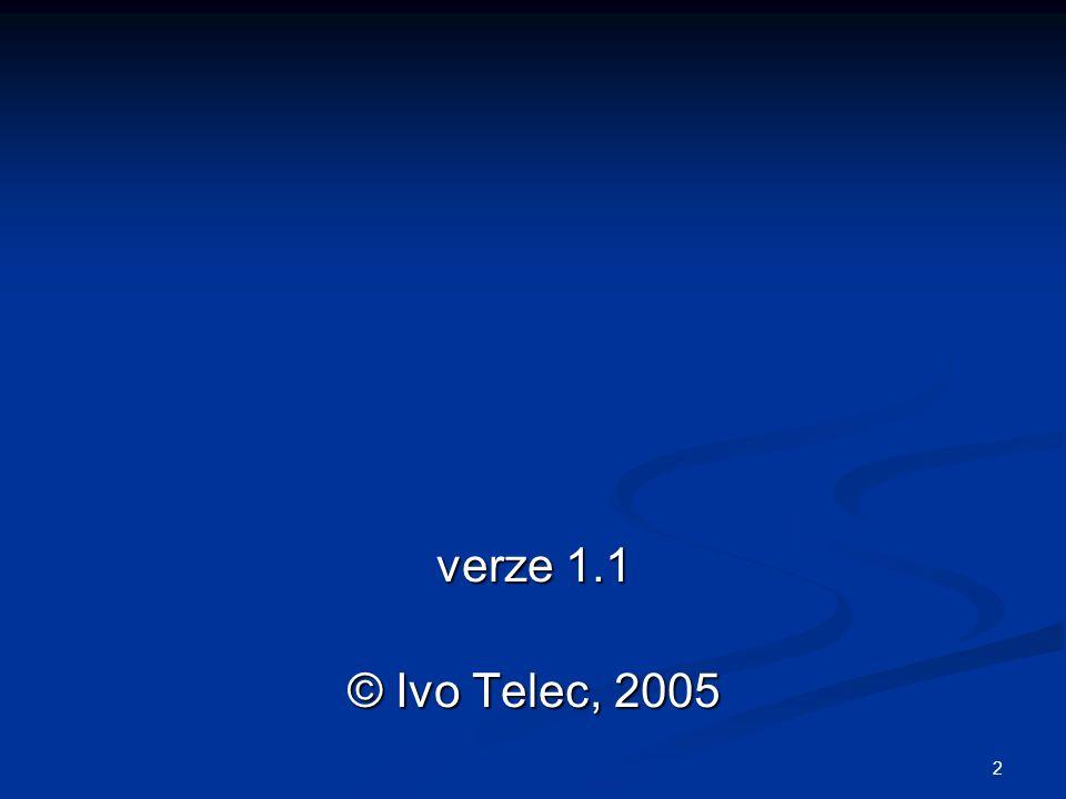 2 verze 1.1 © Ivo Telec, 2005