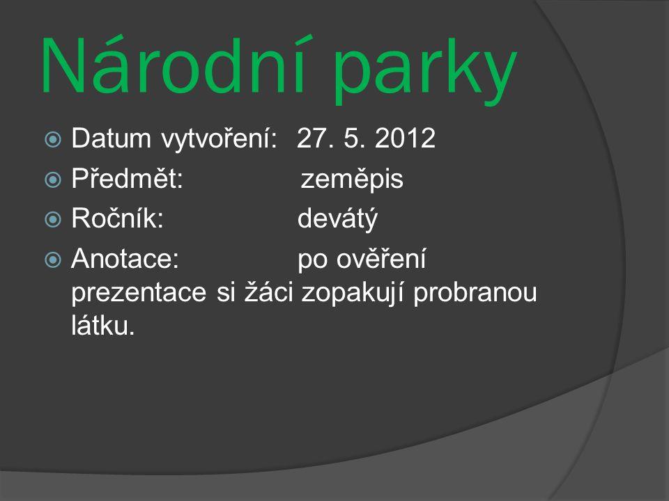 Národní parky  Datum vytvoření: 27. 5.