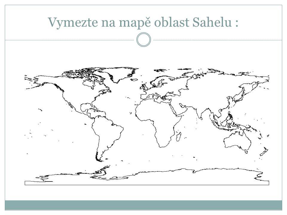 Vymezte na mapě oblast Sahelu :