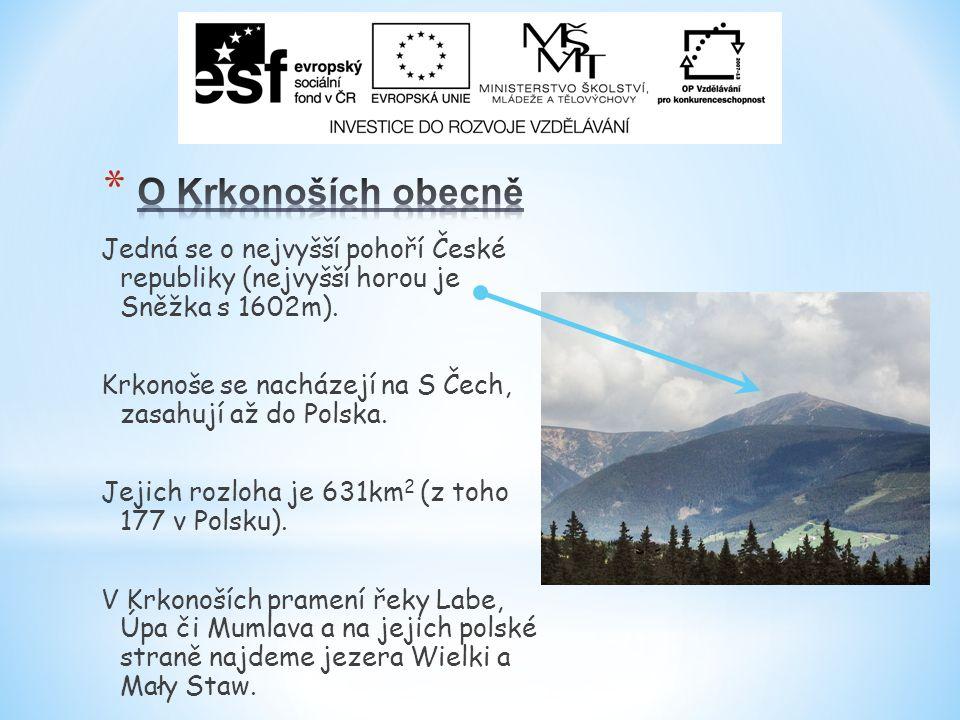 Jedná se o nejvyšší pohoří České republiky (nejvyšší horou je Sněžka s 1602m).