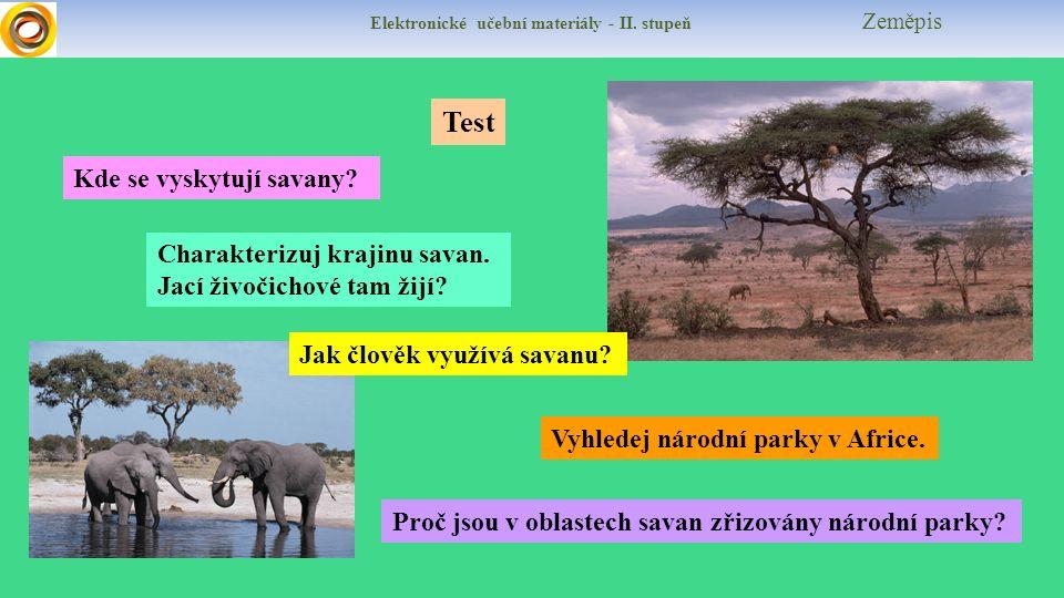Elektronické učební materiály - II. stupeň Zeměpis Test Vyhledej národní parky v Africe.