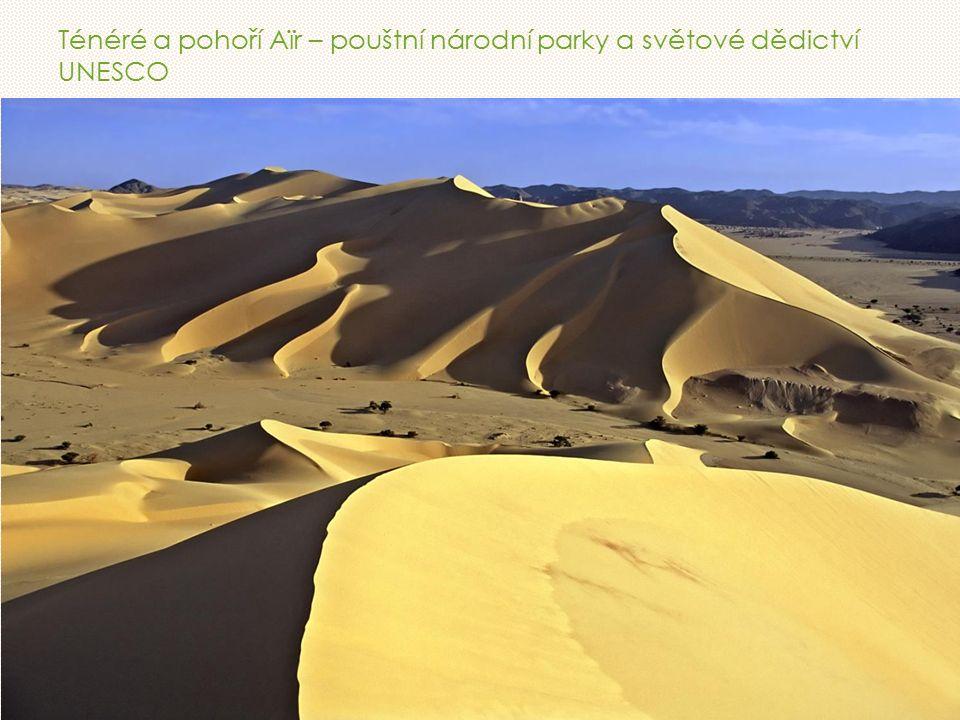 Ténéré a pohoří Aïr – pouštní národní parky a světové dědictví UNESCO
