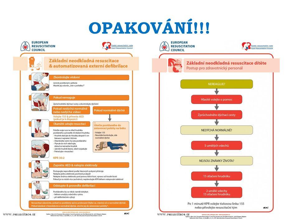 OPAKOVÁNÍ!!! www.resuscitace.cz