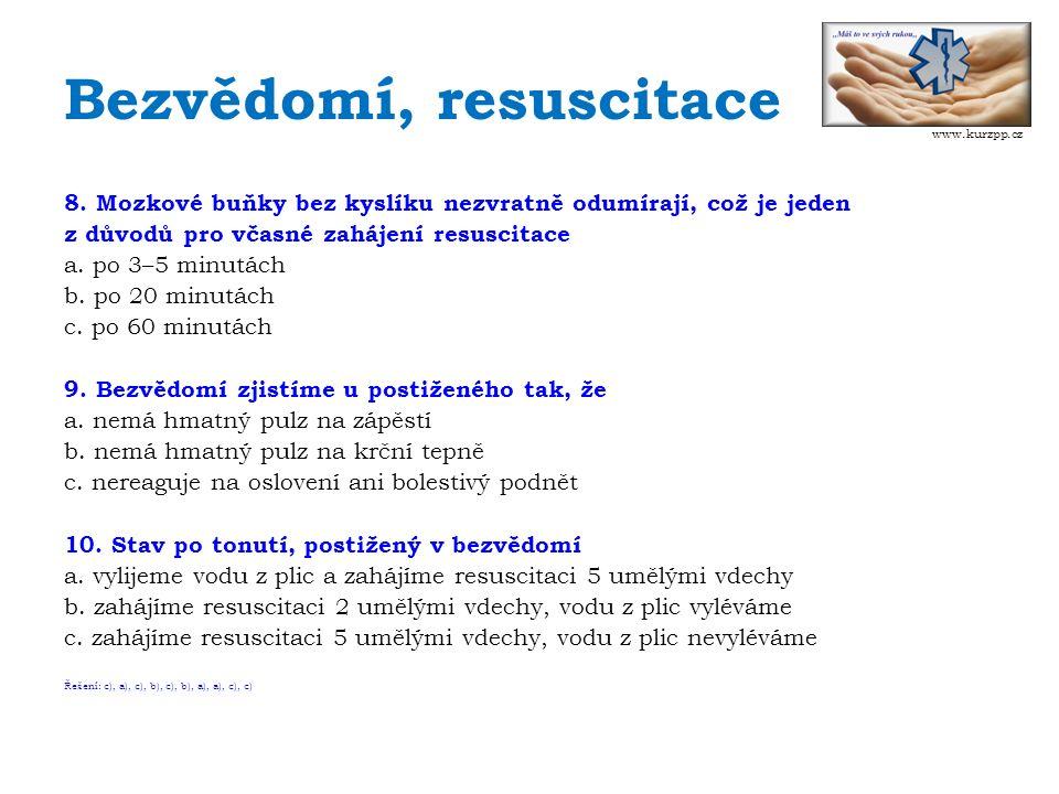 Bezvědomí, resuscitace 8.