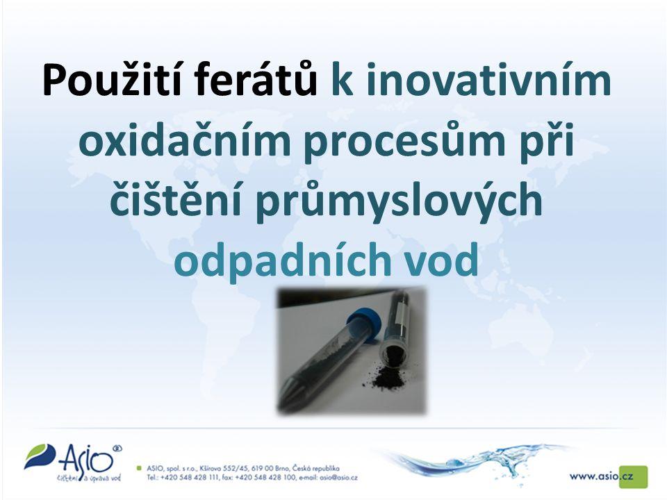Použití ferátů k inovativním oxidačním procesům při čištění průmyslových odpadních vod