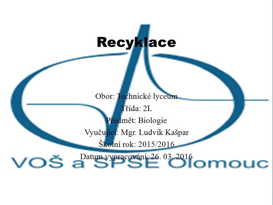 Recyklace je výraz pro nakládání s odpadem, které vede k jeho dalšímu využití.