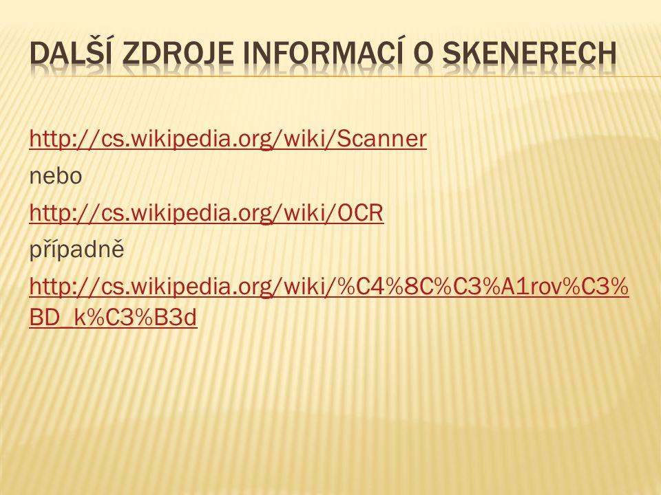 http://cs.wikipedia.org/wiki/Scanner nebo http://cs.wikipedia.org/wiki/OCR případně http://cs.wikipedia.org/wiki/%C4%8C%C3%A1rov%C3% BD_k%C3%B3d