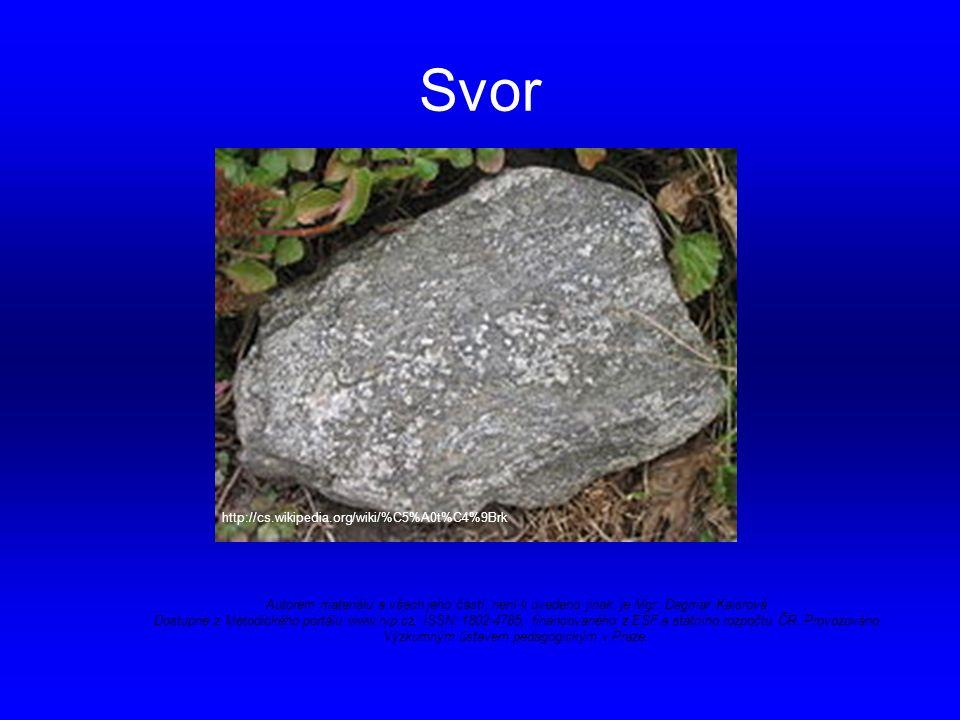 Opakování Mezi které horniny řadíme rulu a svor.Jmenuj některé stavební hmoty.