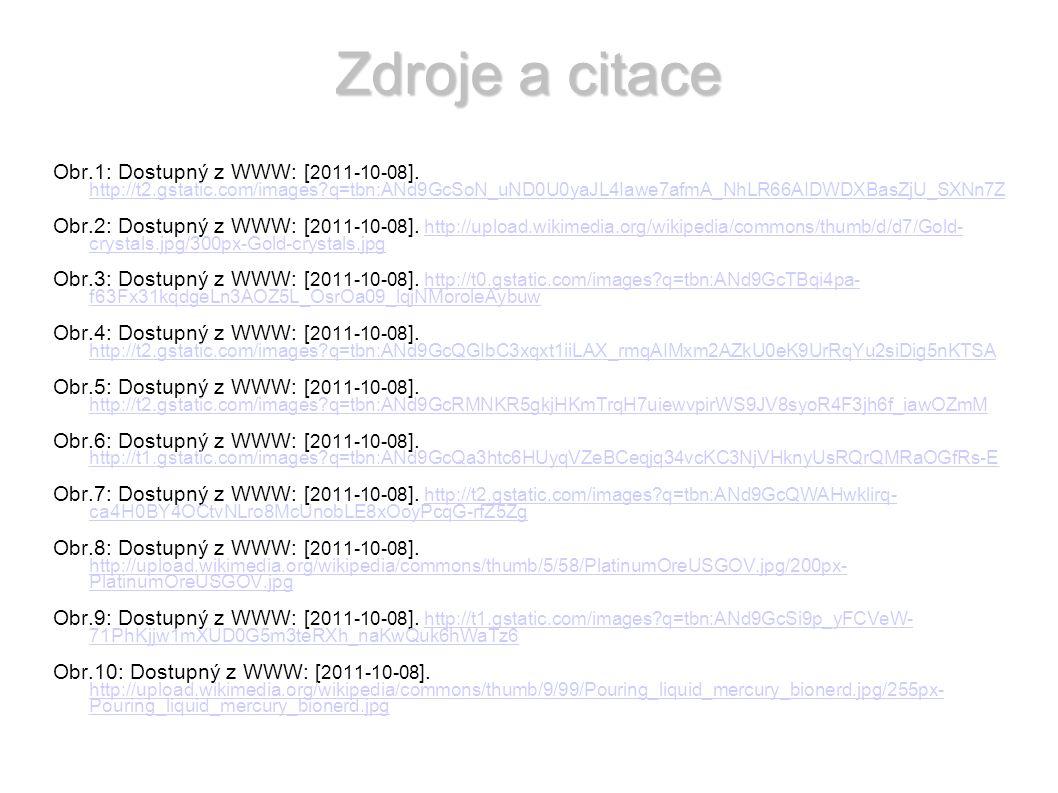 Zdroje a citace Obr.1: Dostupný z WWW: [ 2011-10-08 ].