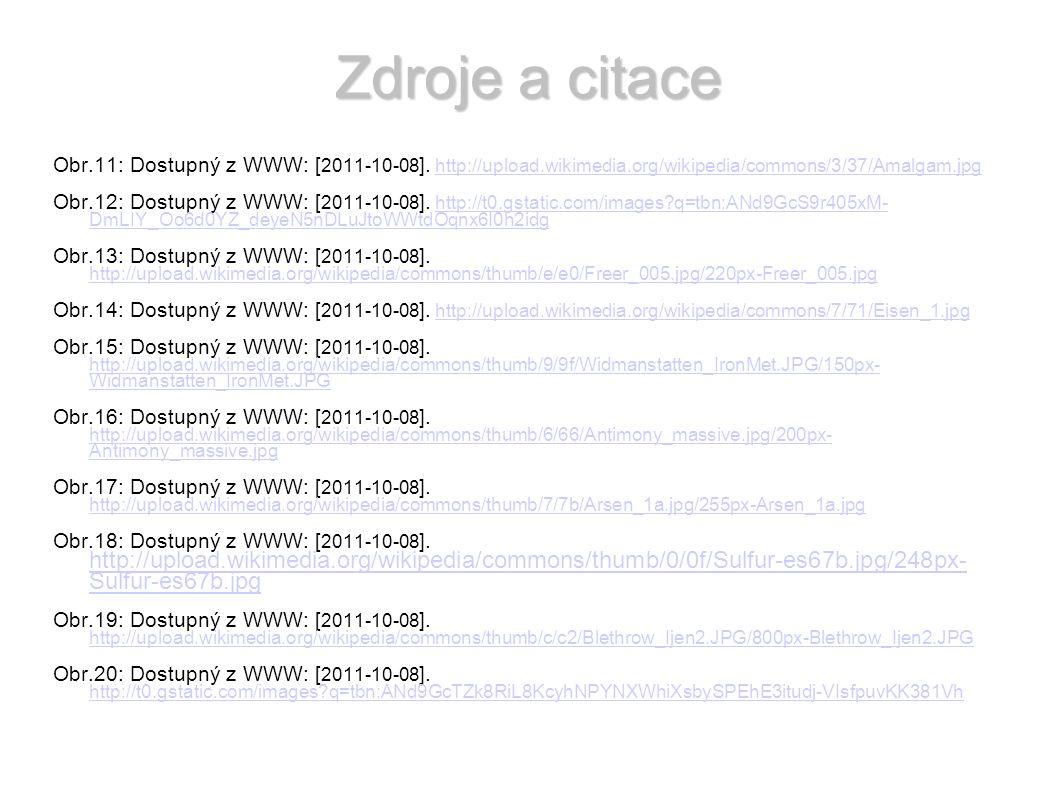 Zdroje a citace Obr.11: Dostupný z WWW: [ 2011-10-08 ].