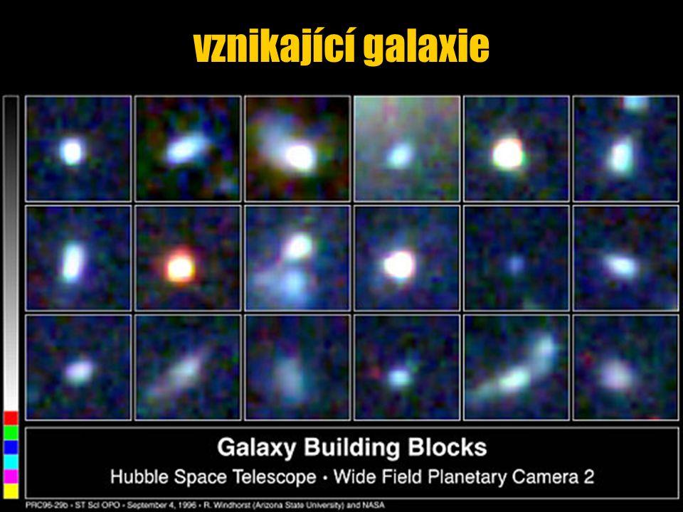 vznikající galaxie