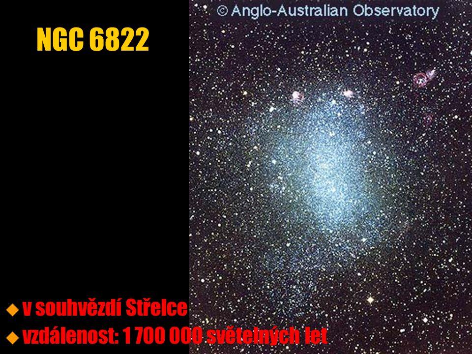 u u v souhvězdí Střelce u u vzdálenost: 1 700 000 světelných let NGC 6822