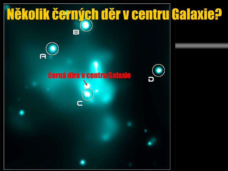 Několik černých děr v centru Galaxie černá díra v centru Galaxie