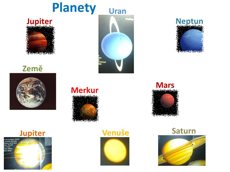 Jupiter Merkur Mars Saturn Neptun Planety Jupiter Venuše Země Uran