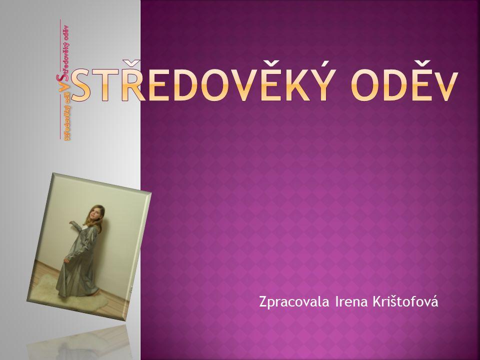 Zpracovala Irena Krištofová