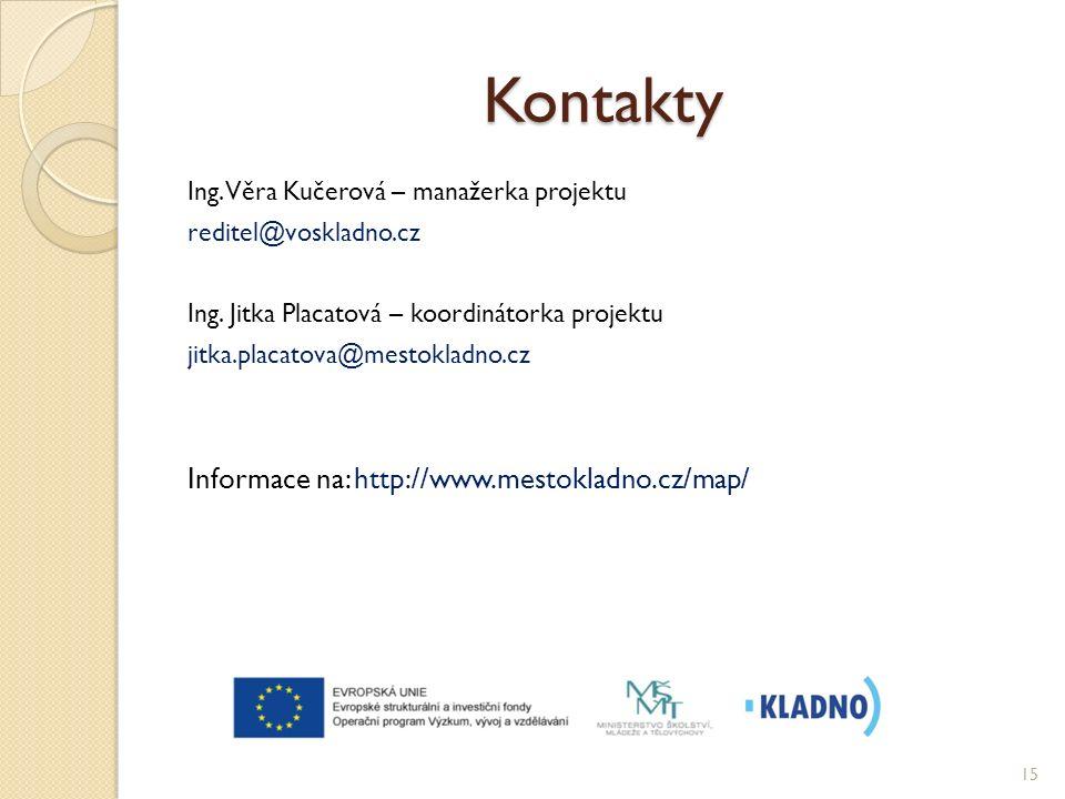 Kontakty Ing. Věra Kučerová – manažerka projektu reditel@voskladno.cz Ing.
