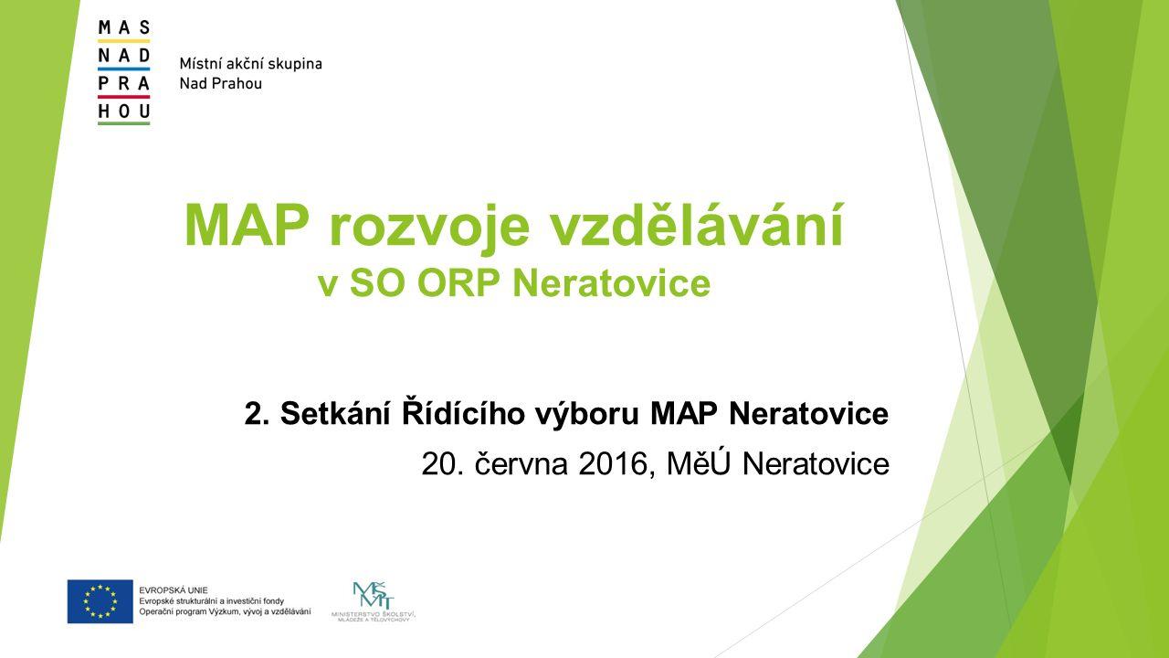 MAP rozvoje vzdělávání v SO ORP Neratovice 2. Setkání Řídícího výboru MAP Neratovice 20.