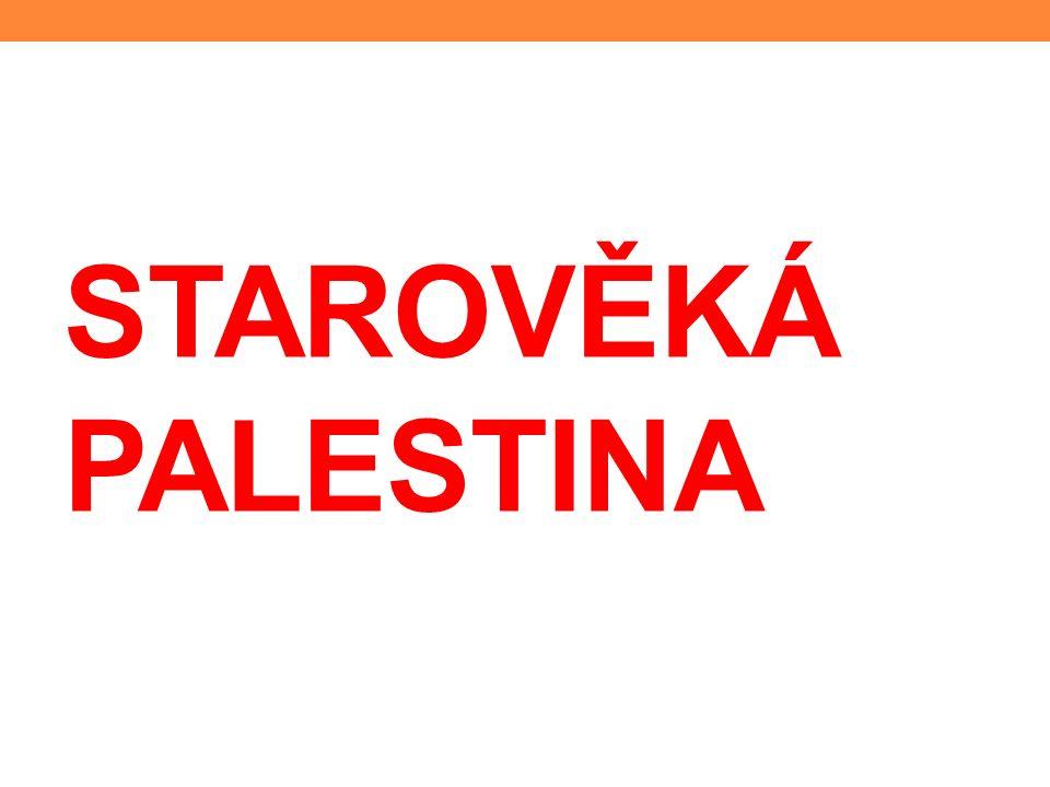 PŘEHLED HISTORIE PALESTINY 1) Příchod Hebrejů (Židů) 2) Vznik jednotného státu 3) Rozdělení státu Izrael Judsko