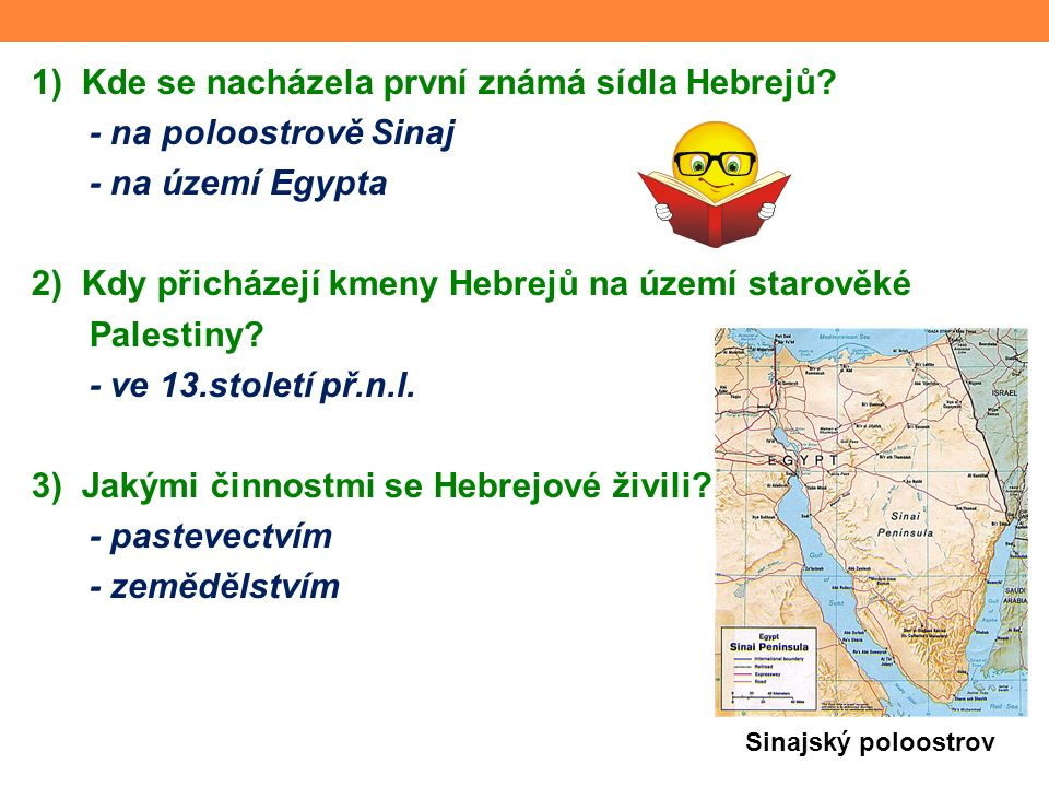 1) Kde se nacházela první známá sídla Hebrejů.