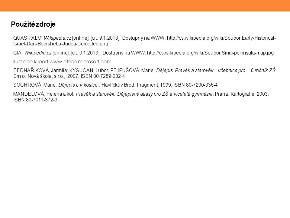 Použité zdroje QUASIPALM. Wikipedia.cz [online]. [cit.