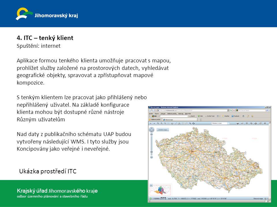 23. dubna 2013 Krajský úřad Jihomoravsk ého kraj e odbor územního plánování a stavebního řádu 4.