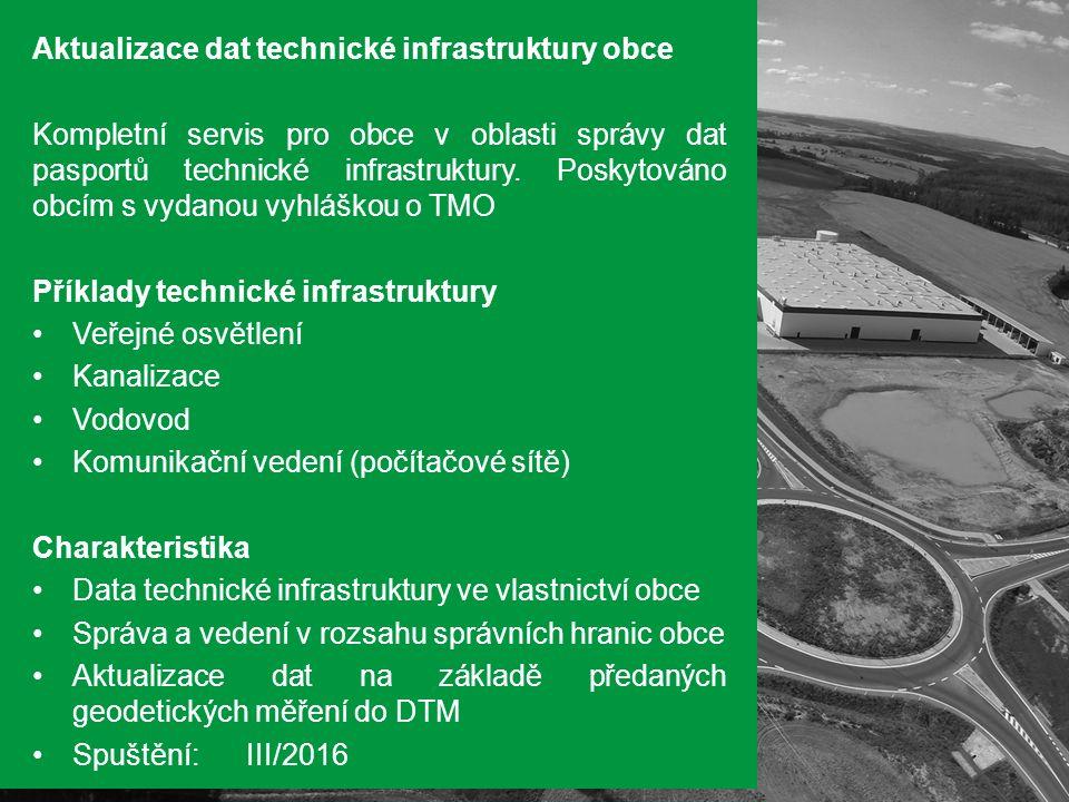 Aktualizace dat technické infrastruktury obce Kompletní servis pro obce v oblasti správy dat pasportů technické infrastruktury.