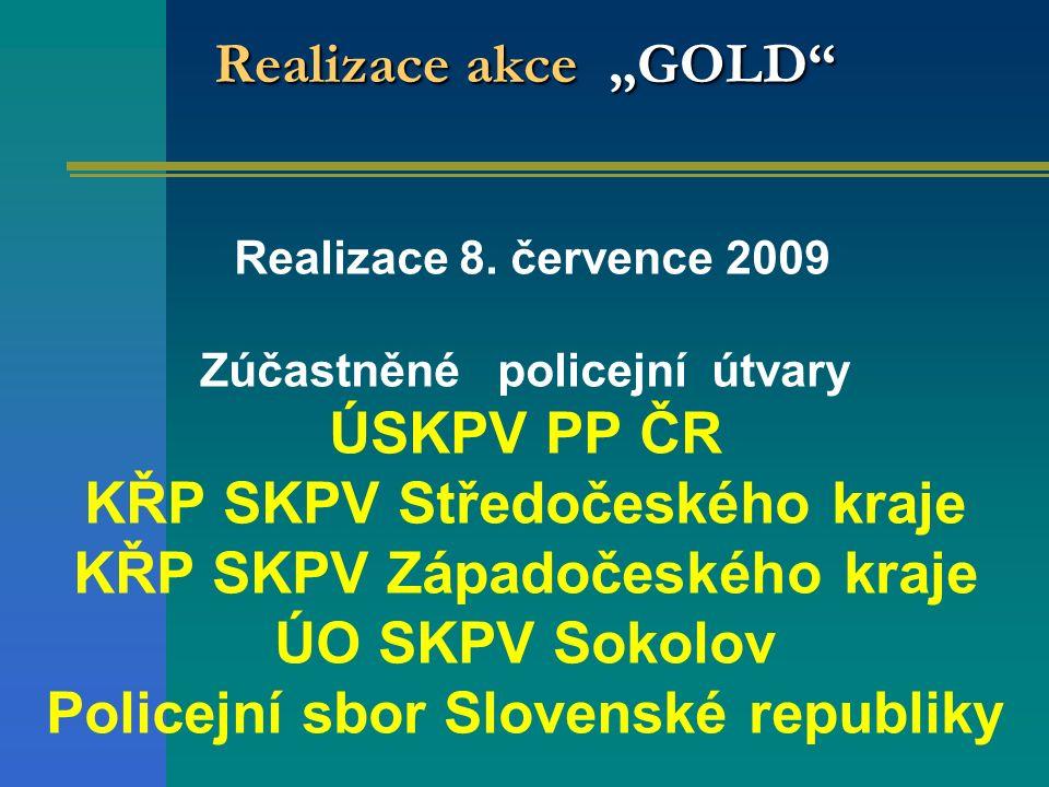 "Realizace akce ""GOLD Realizace 8."