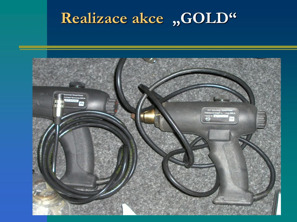 "Realizace akce ""GOLD"