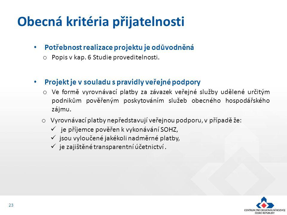 Potřebnost realizace projektu je odůvodněná o Popis v kap.