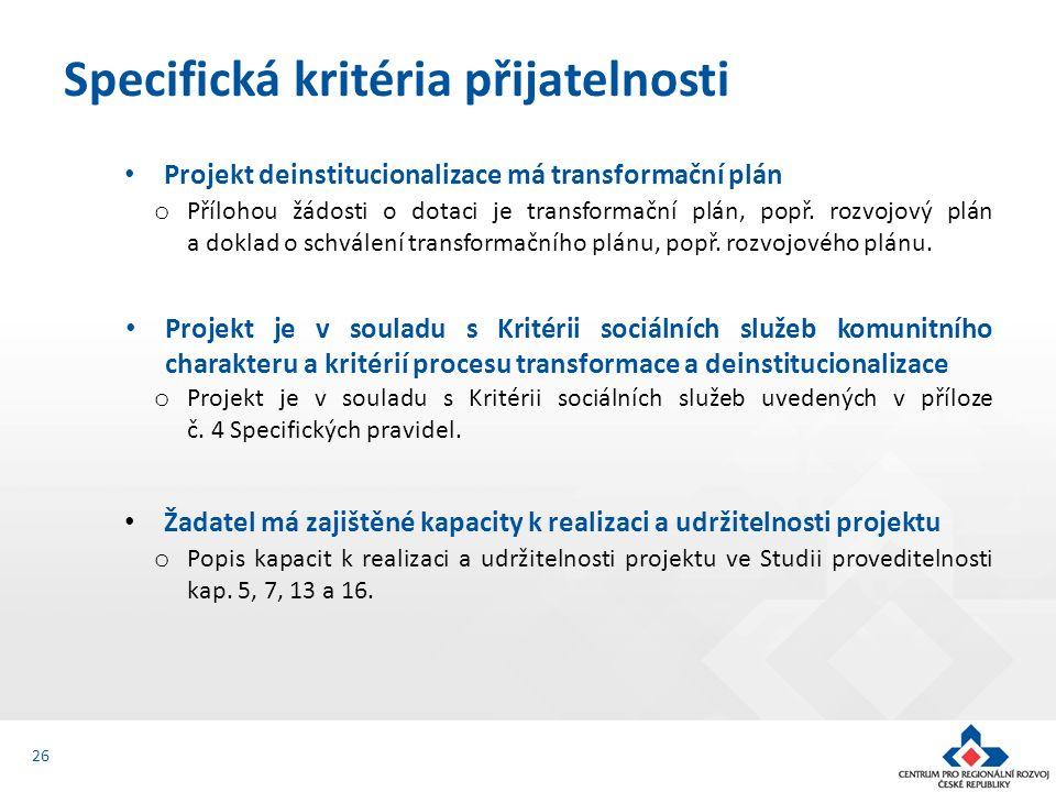 Projekt deinstitucionalizace má transformační plán o Přílohou žádosti o dotaci je transformační plán, popř.