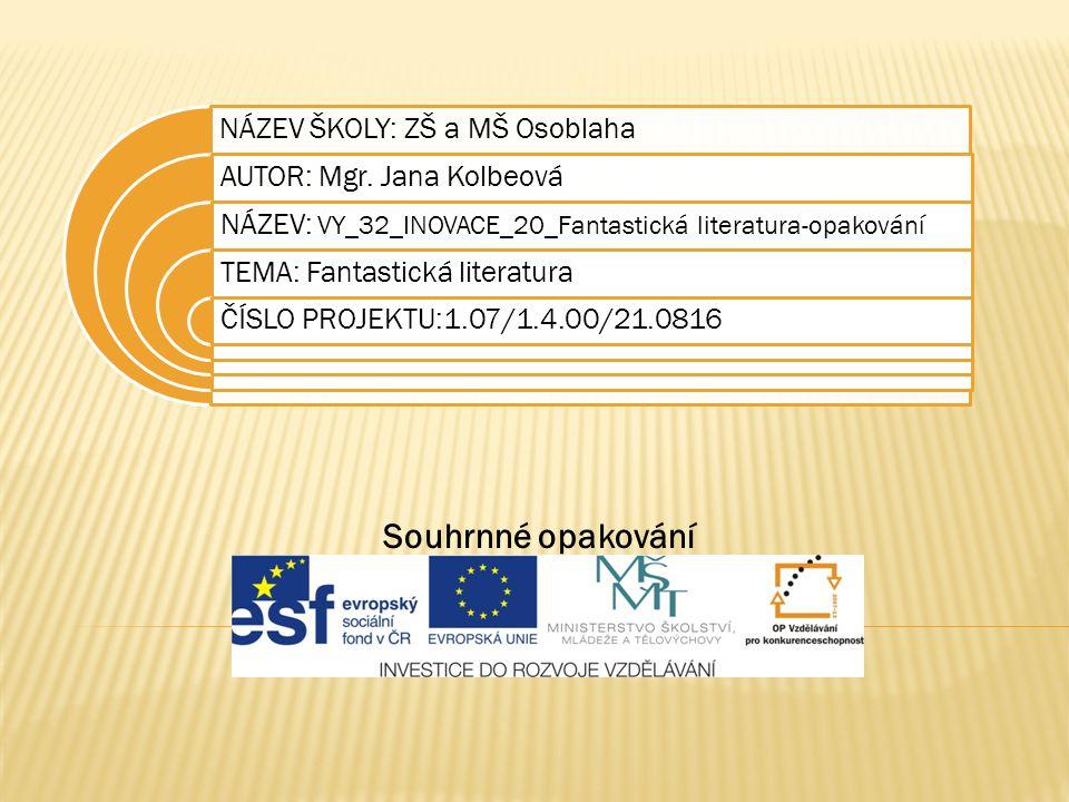 Datum vytvoření projektu červen 2011 Ročník9.