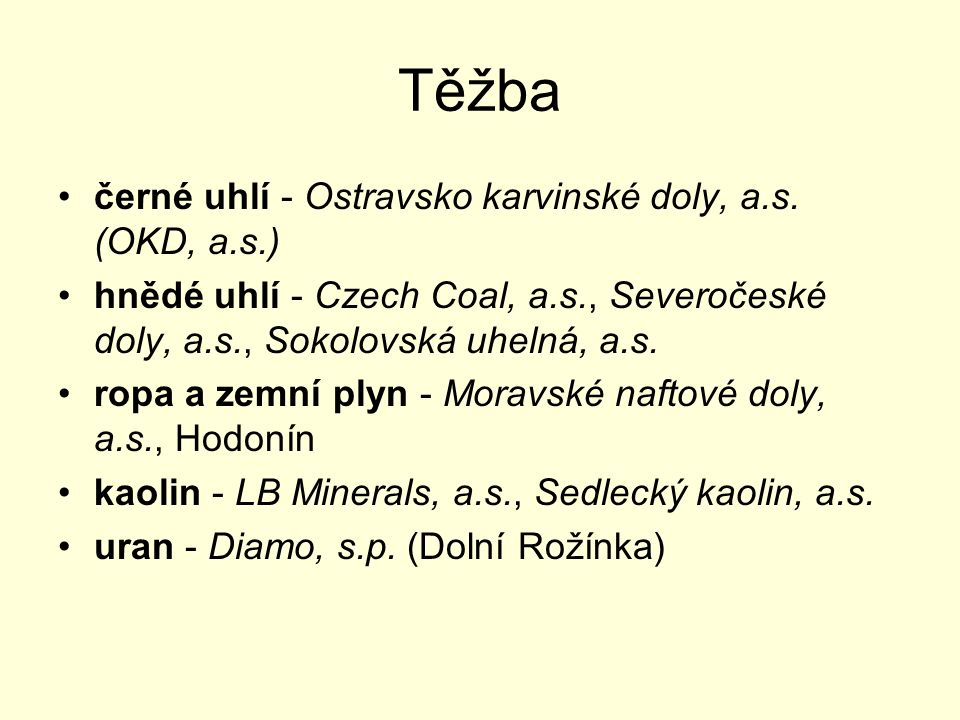 Těžba černé uhlí - Ostravsko karvinské doly, a.s.
