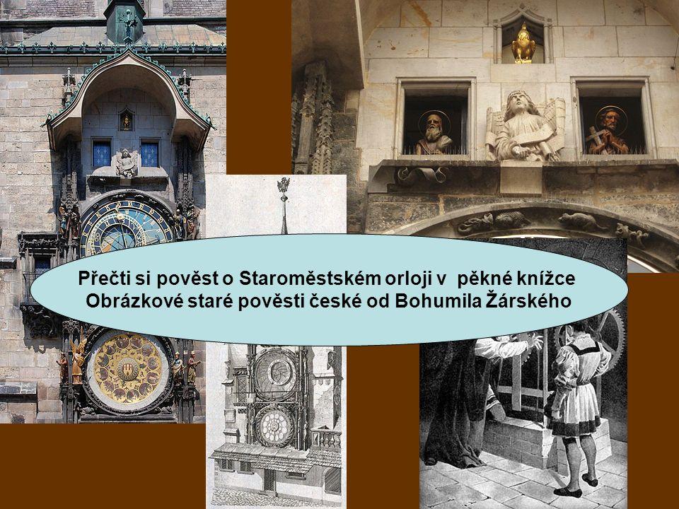 Přečti si pověst o Staroměstském orloji v pěkné knížce Obrázkové staré pověsti české od Bohumila Žárského