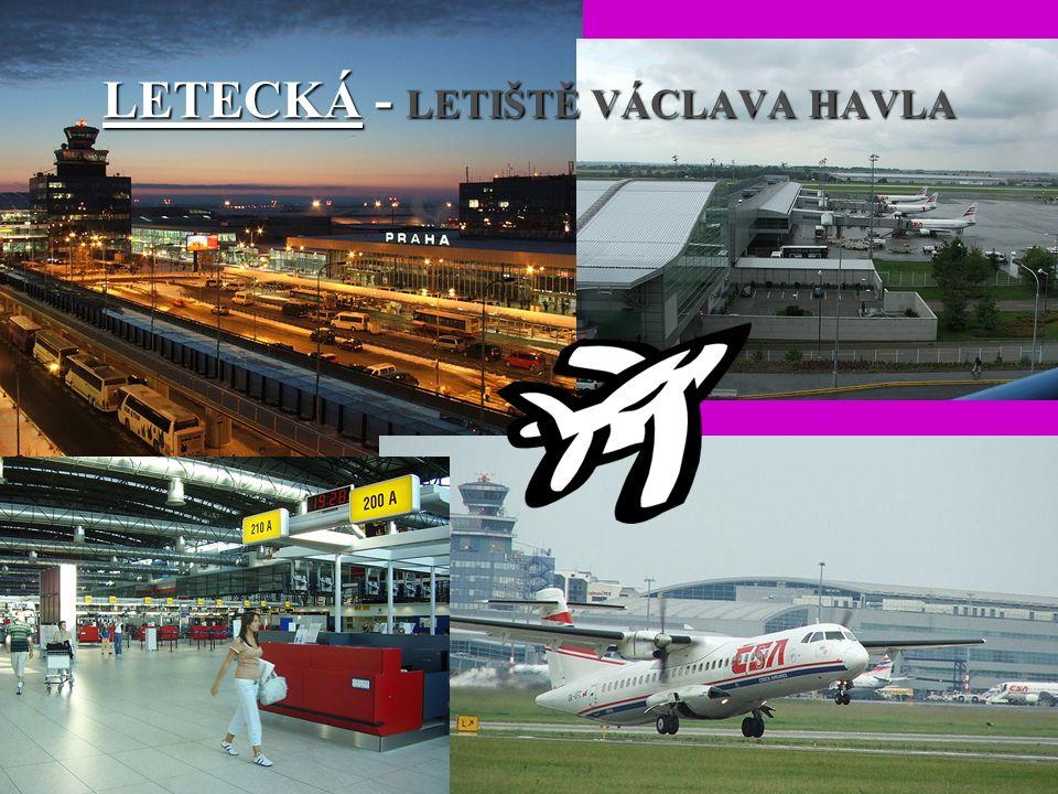 LETECKÁ - LETIŠTĚ VÁCLAVA HAVLA
