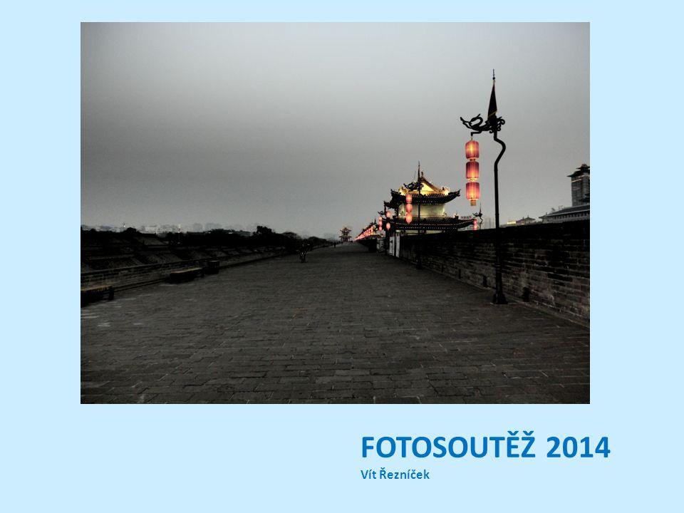 FOTOSOUTĚŽ 2014 Vít Řezníček