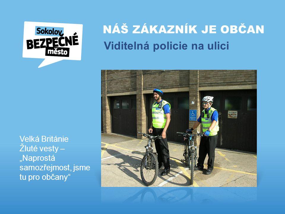 """NÁŠ ZÁKAZNÍK JE OBČAN Viditelná policie na ulici Velká Británie Žluté vesty – """"Naprostá samozřejmost, jsme tu pro občany"""
