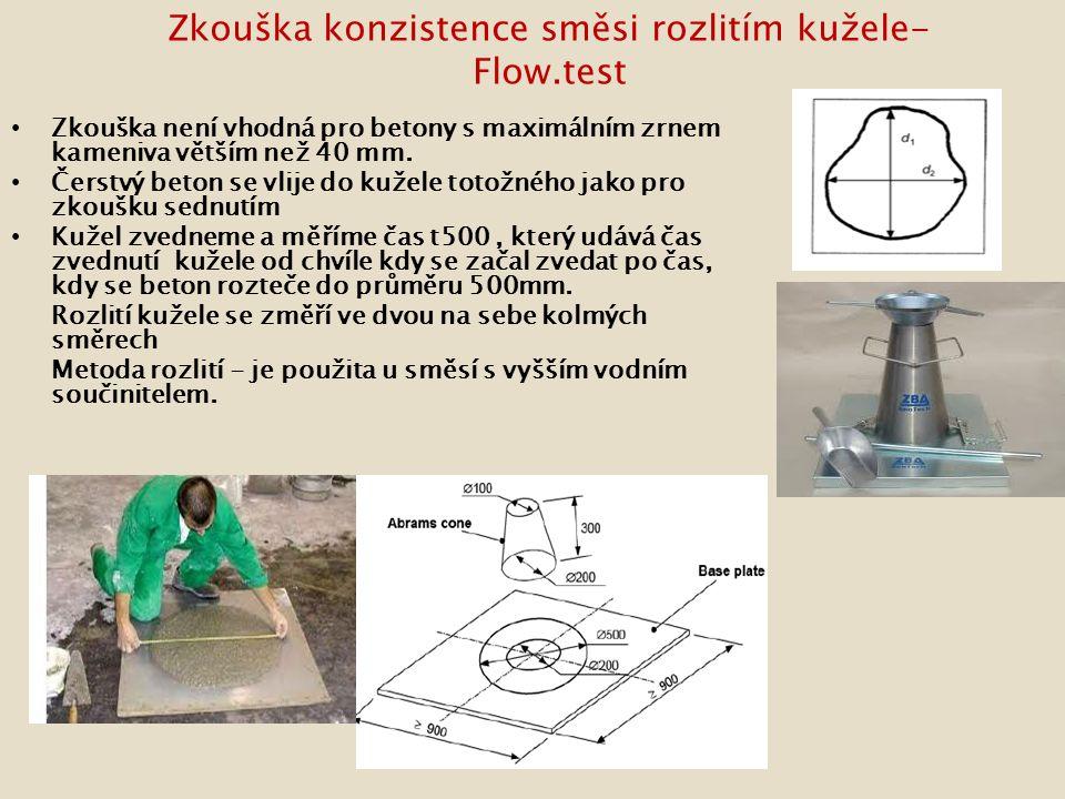 Zkouška konzistence směsi rozlitím kužele- Flow.test Zkouška není vhodná pro betony s maximálním zrnem kameniva větším než 40 mm.