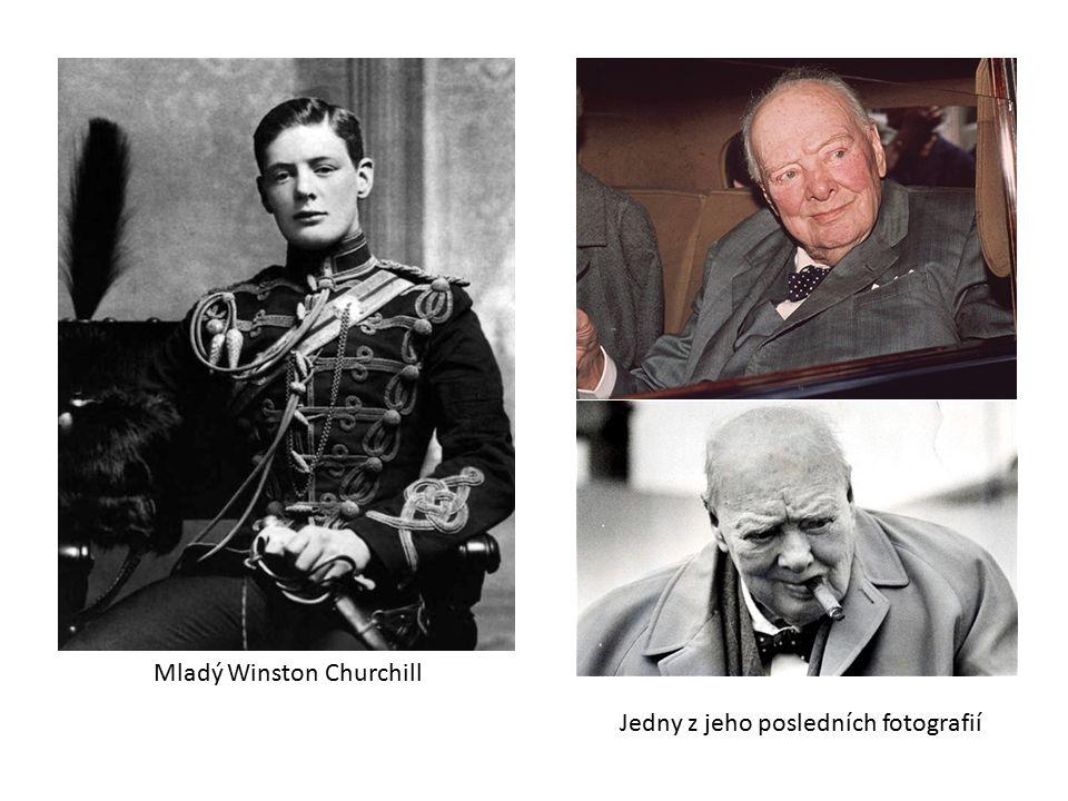 Mladý Winston Churchill Jedny z jeho posledních fotografií