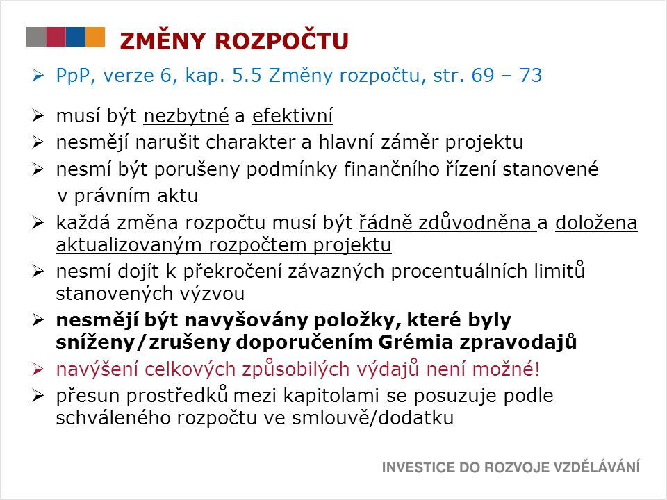 ZMĚNY ROZPOČTU  PpP, verze 6, kap. 5.5 Změny rozpočtu, str.