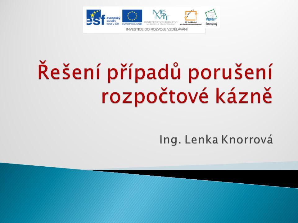  Zákon č.250/2000 Sb., o rozpočtových pravidlech územních rozpočtů  Zákon č.