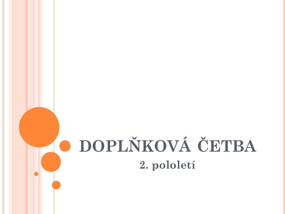 P ŘÍBĚHY ZE ŽIVOTA DĚTÍ Vojtěch Steklač Boříkovy lapálie I., II.