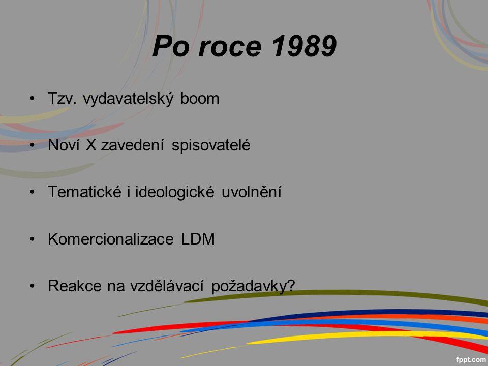 Po roce 1989 Tzv.