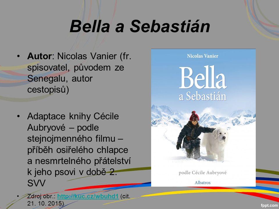 Bella a Sebastián Autor: Nicolas Vanier (fr.